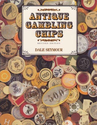 Antique Gambling Chips: Dale Seymour