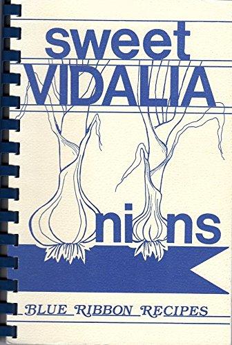 9780961431815: Sweet Vidalia onions: Blue ribbon recipes