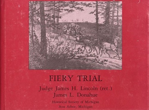 Fiery Trial: James H Lincoln,