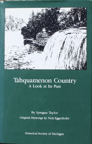 9780961434496: Tahquamenon country: A look at its past