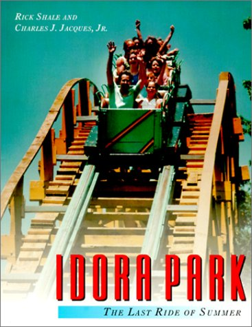 9780961439262: Idora Park: The Last Ride of Summer
