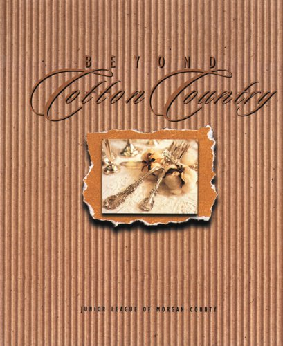 9780961440619: Beyond Cotton Country