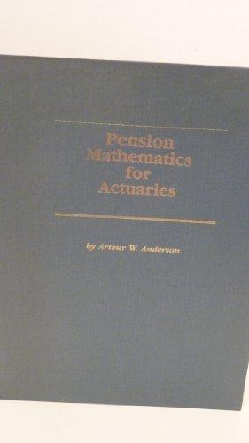 9780961442019: Pension Mathematics for Actuaries