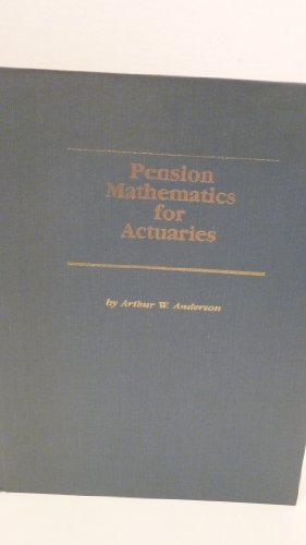 9780961442019: Pension Mathematics for Actuaries