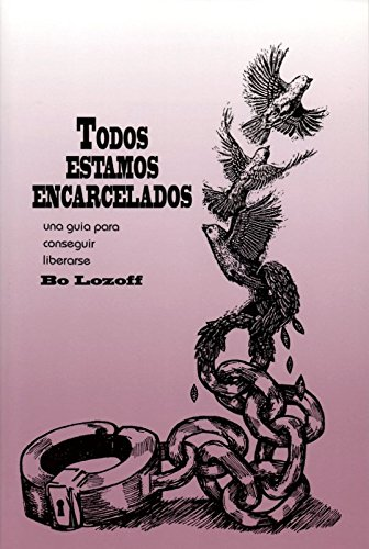 9780961444433: Todos Estamos Encarcelados (Spanish Edition)