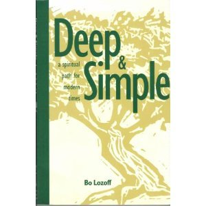 9780961444464: Deep and Simple: A Spiritual Path for Modern Times