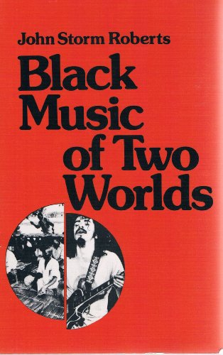 9780961445805: Black Music of Two Worlds