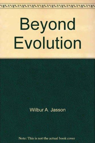 9780961446413: Beyond Evolution