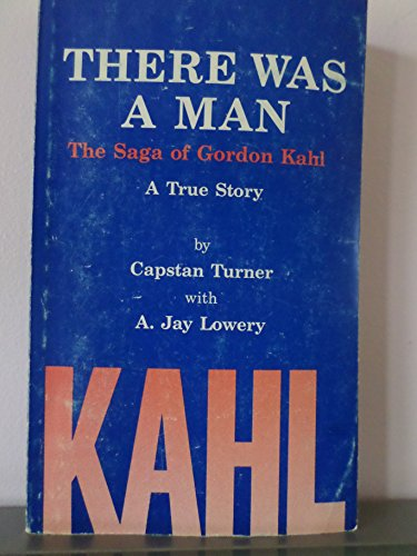 9780961446505: There Was a Man: The Saga of Gordon Kahl