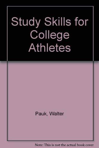 9780961448707: Study Skills for College Athletes