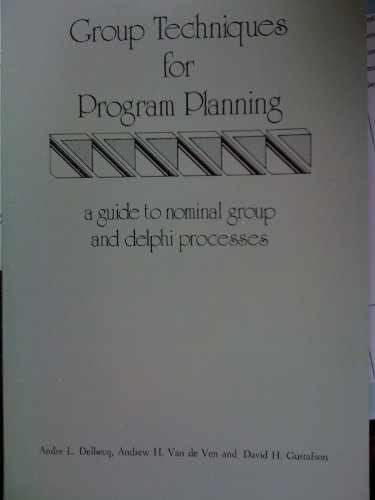 9780961451110: Group Techniques for Program Planning: A Guide to Nominal Group and Delphi Processes
