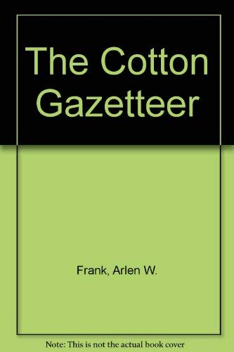 The Cotton Gazetteer: Frank, Arlen