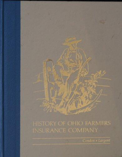 9780961453305: History of Ohio Farmers Insurance Company