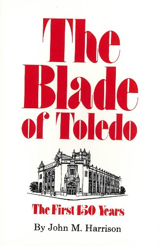 The Blade of Toledo: The First 150 Years