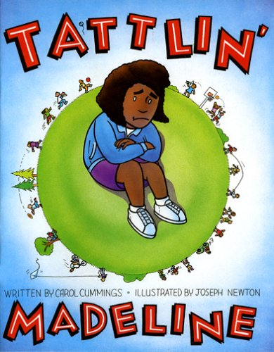 Tattlin' Madeline (9780961457440) by Carol Cummings Ph.D.