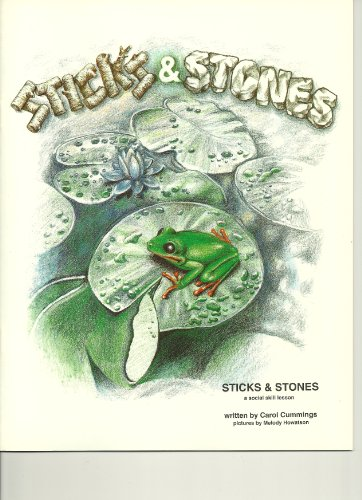 Sticks and Stones (9780961457488) by Carol Cummings Ph.D.