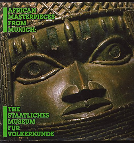 9780961458737: African Masterpieces and Selected Works from Munich: The Staatliches Museum Fur Volkerkunde (English and German Edition)