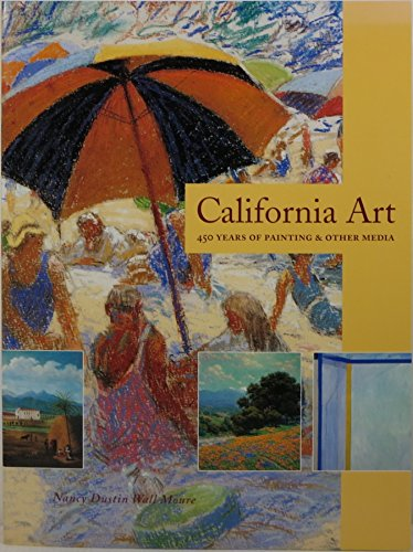 9780961462253: California art: 450 years of painting & other media