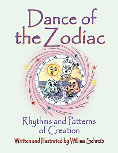 9780961462710: Dance of the Zodiac, Rhythms and Patterns of Creation