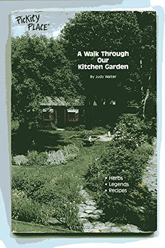 9780961465018: A Walk Through Our Kitchen Garden