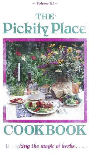 The Pickity Place Cookbook: Unlocking the Magic: Judy Walter
