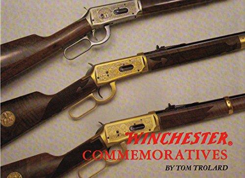 Winchester Commemoratives (Deluxe Standard Edition): Tom Trolard