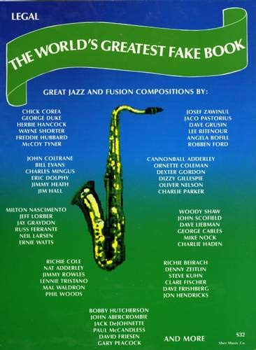 The World's Greatest Fake Book: Great Jazz and Fusion Compositions: Sher, Chuck (ed)