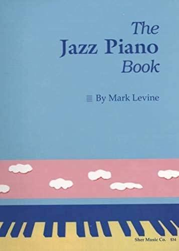 The Jazz Piano Book: Levine, Mark