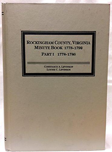 9780961476106: Rockingham County, Virginia minute book, 1778-1792