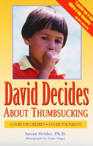 9780961478025: David Decides About Thumbsucking: A Story for Children, a Guide for Parents