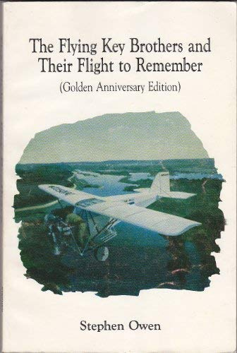 9780961483005: Flying Key Brothers and Their Flight to Remember
