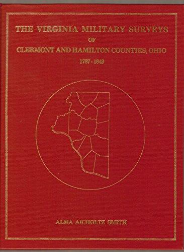 The Virginia Military Surveys of Clermont and: Smith, Alma Aicholtz