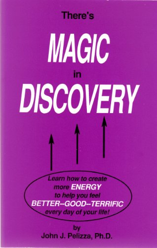 9780961487225: There's Magic in Discovery