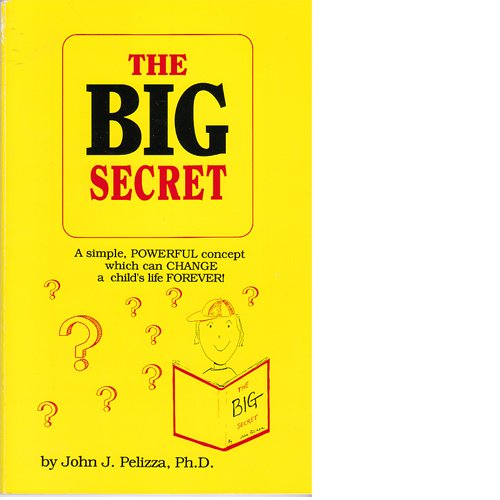 9780961487232: The Big Secret