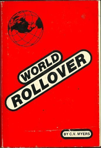 9780961488307: World Rollover: An Economic Portrait of the World