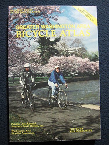 Greater Washington area bicycle atlas: Moskowitz, Ken