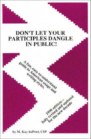 9780961492717: Don't Let Your Participles Dangle in Public!