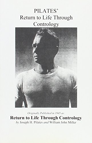 9780961493790: Pilates' Return to Life Through Contrology