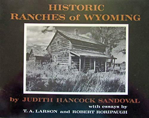 Historic Ranches of Wyoming