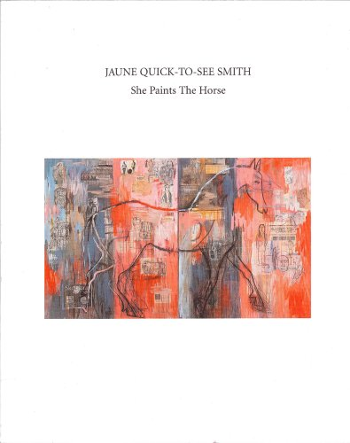 9780961497156: Jaune Quick-To-See Smith: She Paints The Horse