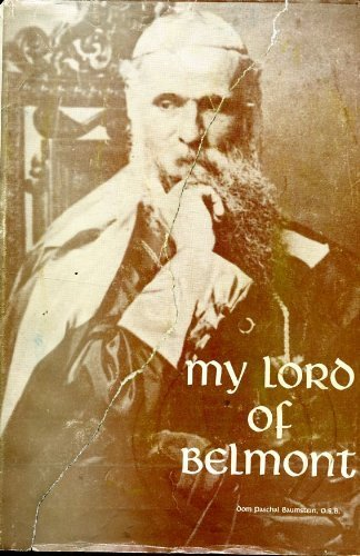 9780961497606: My Lord of Belmont: A Biography of Leo Haid