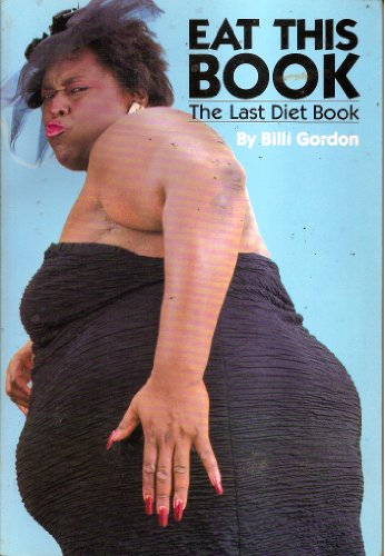 9780961497910: Eat This Book: The Last Diet Book
