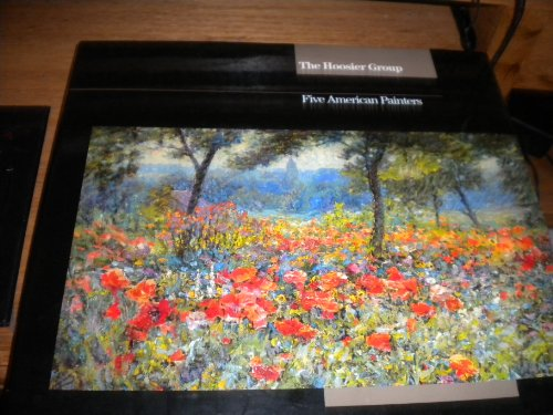 The Hoosier Group: Five American Painters: Newton, Judith Vale