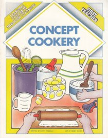 9780961500511: Concept Cookery: Learning Concepts Through Cooking
