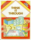 9780961500528: Think It Through: Developing Thinking Skills With Young Children