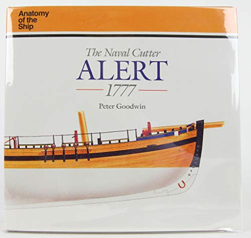 9780961502188: The Naval Cutter Alert (Anatomy of the Ship)