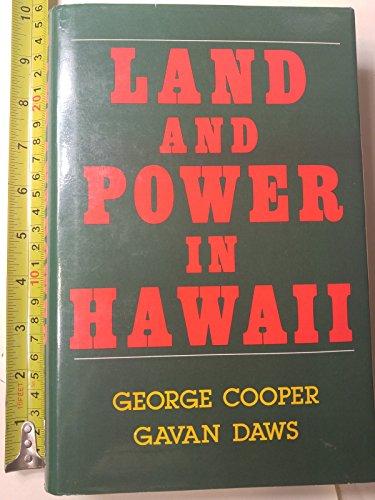 Land and Power in Hawaii: The Democratic Years: Cooper, George; Davis, Gavan