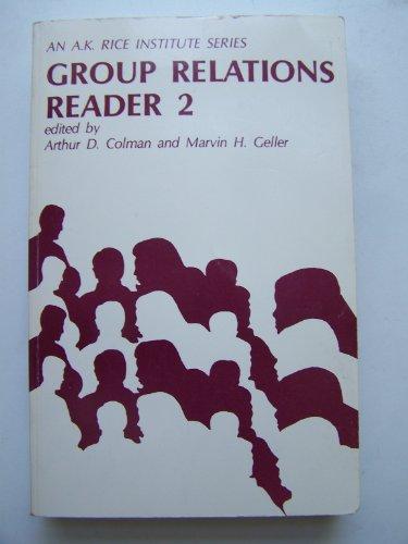 Groups Relations Reader 2: Colman, Arthur D