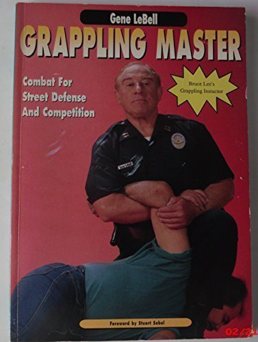 9780961512620: Grappling Master: Combat for Street Defense and Competition