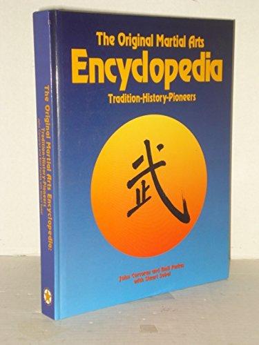 9780961512637: The Original Martial Arts Encyclopedia: Tradition, History, Pioneers